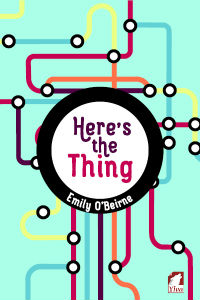 Image result for here's the thing emily o'beirne
